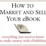 How to Market and Sell Your eBook Review and Giveaway