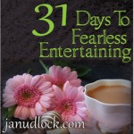 31 Days to Fearless Entertaining